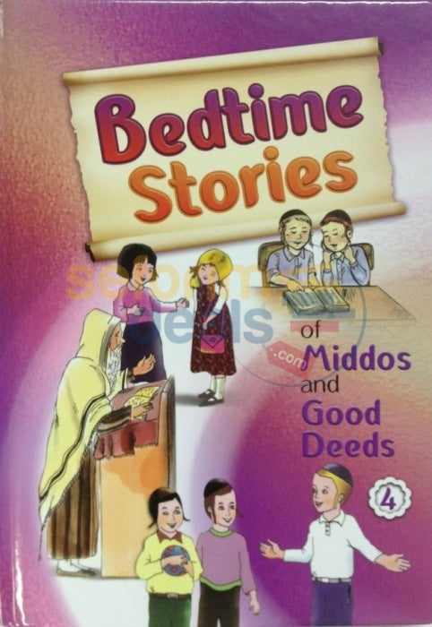 Bedtime Stories Of Middos And Good Deeds - Vol. 4