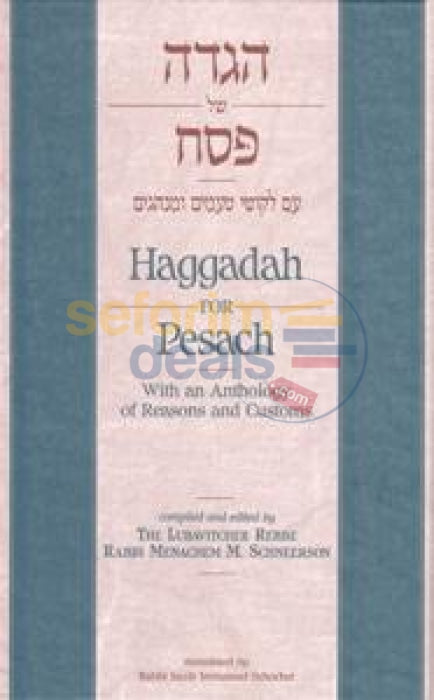 Haggadah For Passover- With The Rebbes Reasons & Customs - English