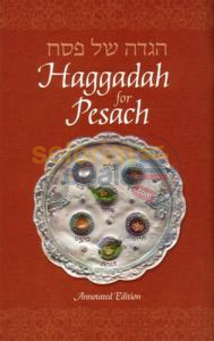 Haggadah For Pesach - Annotated Edition Large
