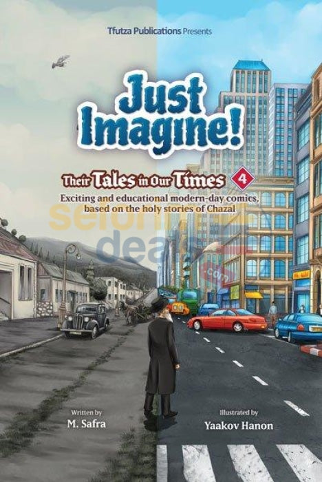 Just Imagine! Their Tales In Our Times - Vol. 4 Comics