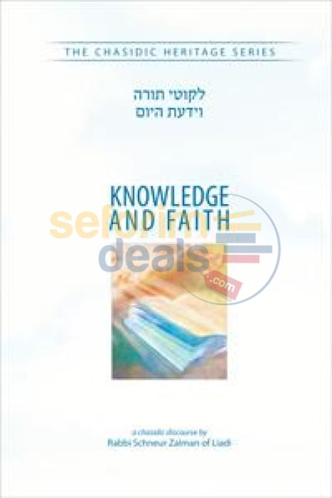 Knowledge And Faith Veyodato Hayom - Chasidic Heritage Series
