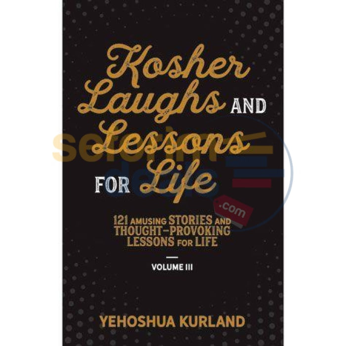 Kosher Laughs & Lessons For Life