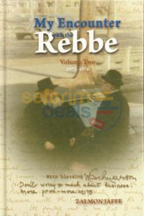 My Encounter With The Rebbe Vol. 1 & 2 - Zalman Jaffee