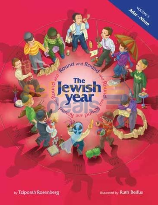 Round And The Jewish Year - Vol. 3 Adar To Nissan
