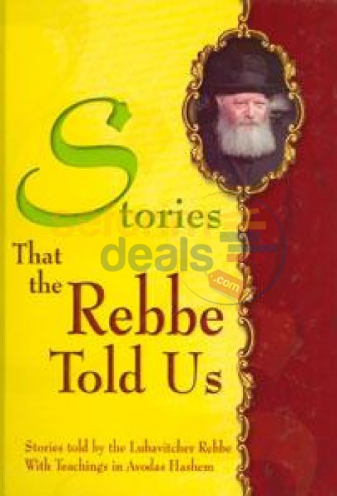 Stories That The Rebbe Told Us - Vol. 1