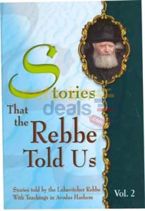 Stories That The Rebbe Told Us - Vol. 2