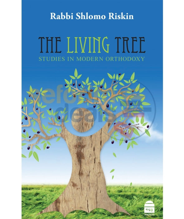 The Living Tree - Studies In Modern Orthodoxy