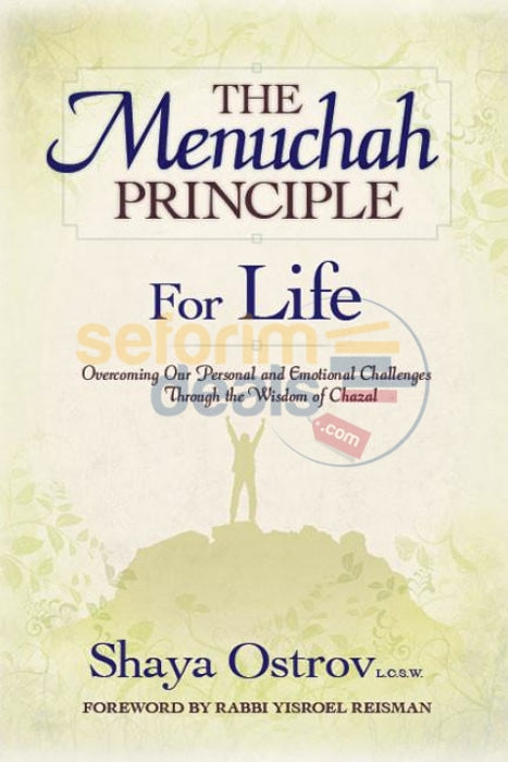 The Menuchah Principle: For Life