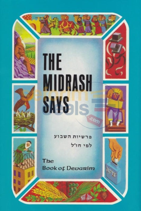 The Midrash Says - Devarim