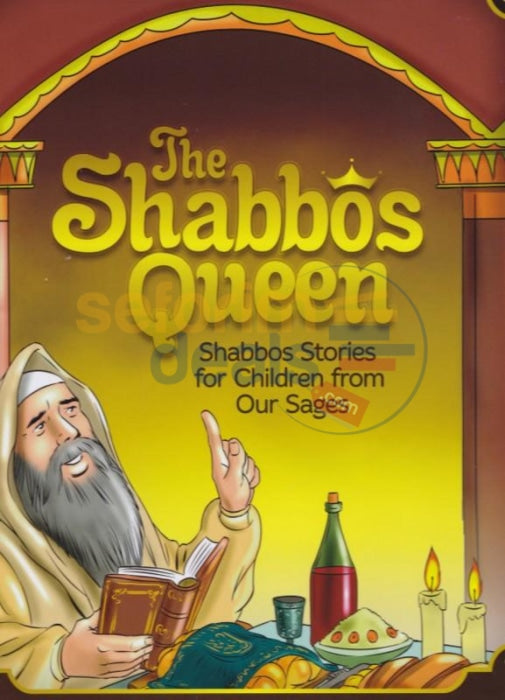 The Shabbos Queen - Stories For Children From Our Sages