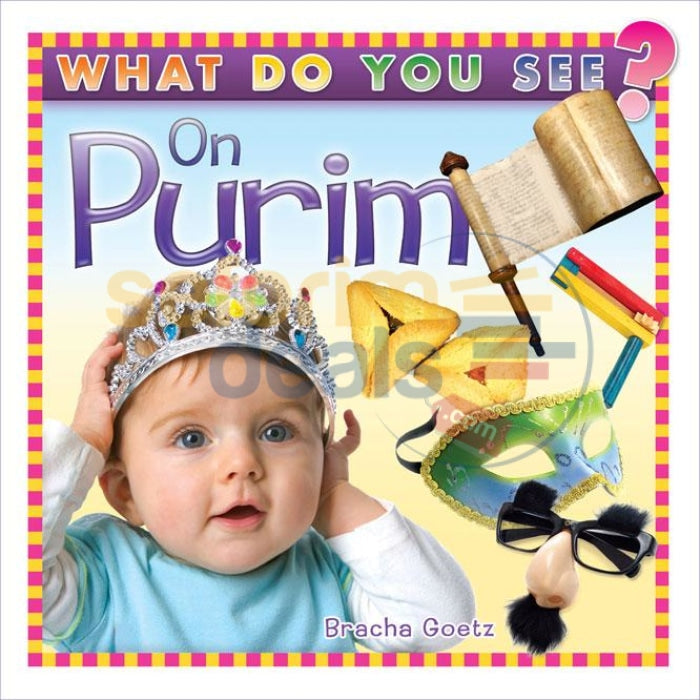 What Do You See On Purim