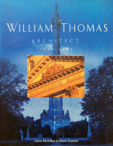 William Thomas: Architect