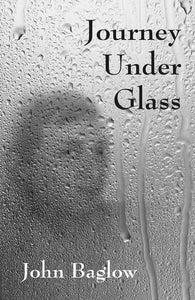 Journey Under Glass