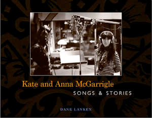 Kate and Anna McGarrigle Songs and Stories