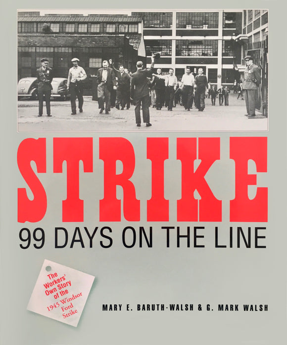 Strike! 99 Days on the Line