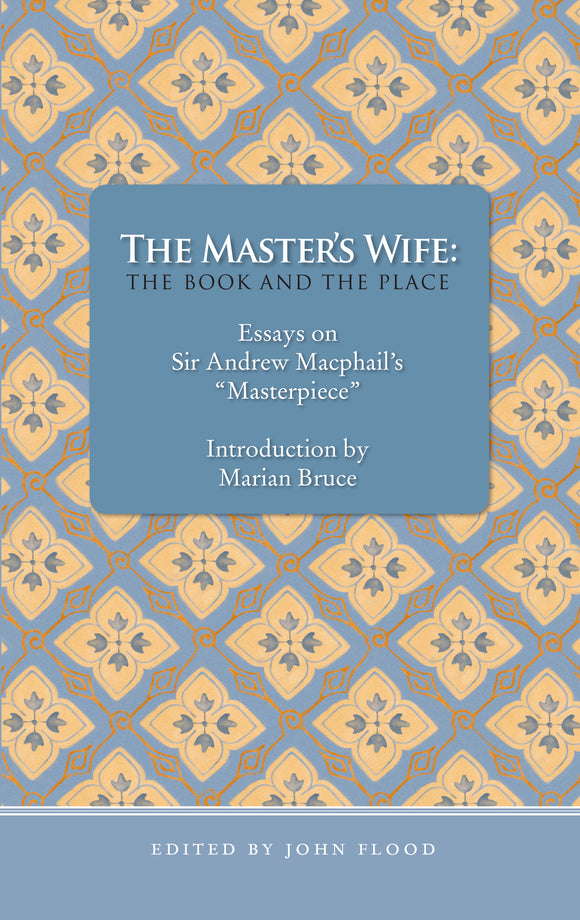 The Master's Wife: The Book and the Place
