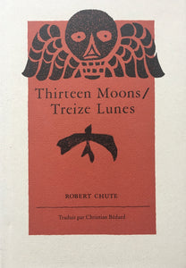 Thirteen Moons : Treize Lunes