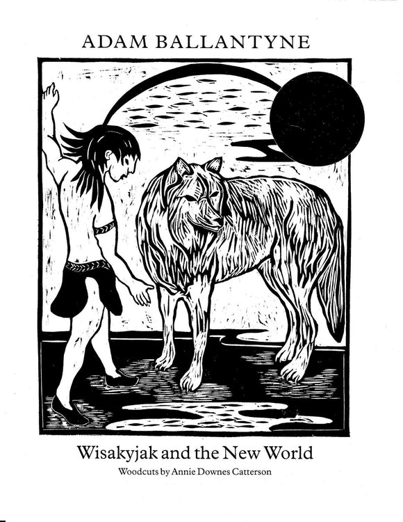 Wisakyjak and the New World