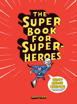 Chronicle The Super Book for Superheroes Book