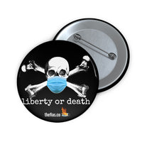 liberty or death button