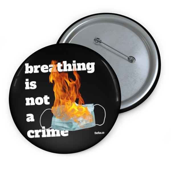 breathing is not a crime pin