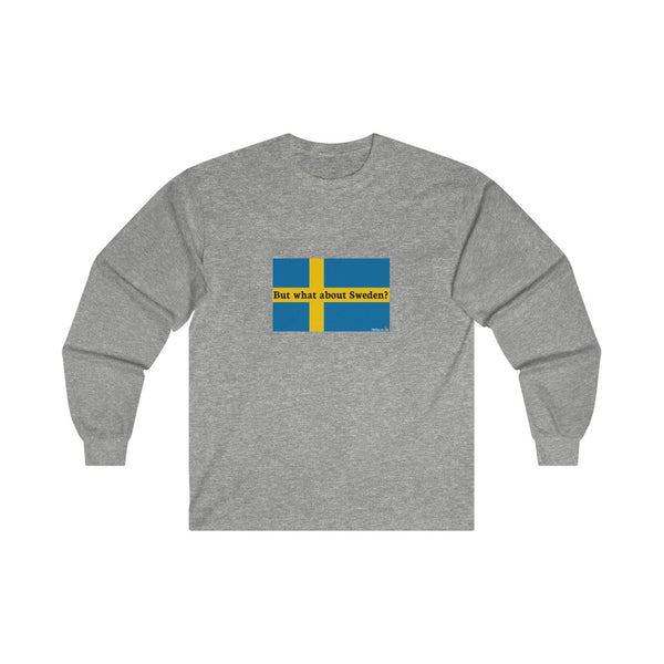 But what about Sweden? long sleeve tee