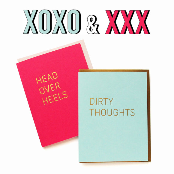 HEAD OVER HEELS greeting card, and DIRTY THOUGHTS greeting card. Text above it says XOXO & XXX