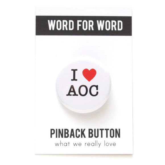 Round pinback button on a white background that says I love AOC. Love is depicted by a red heart.  The other text is black.