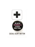 BLACK WOMEN'S LIVES MATTER<br>Pinback Button
