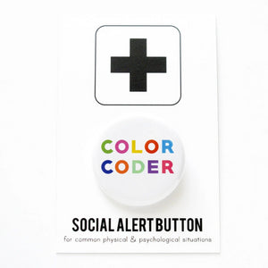 Round pinback button that says COLOR CODER. Mulit-colored  text on a white background.