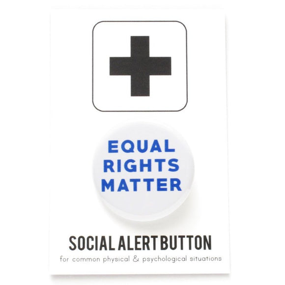 EQUAL RIGHTS MATTER <br> Pinback Button