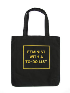 FEMINIST WITH A TO-DO LIST <br> Tote Bag