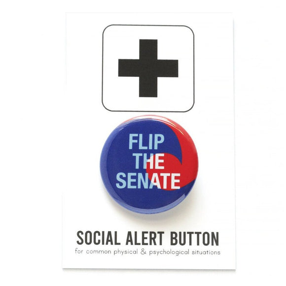 FLIP THE SENATE <br>Pinback Button
