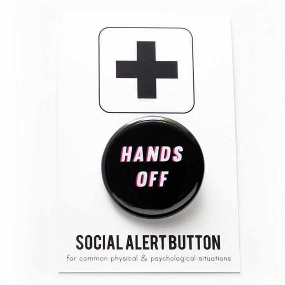 HANDS OFF <br> Pinback Button