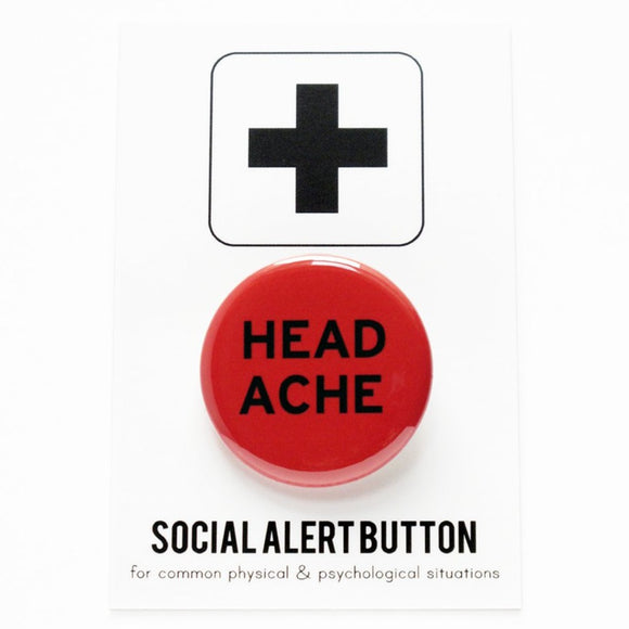 HEADACHE <br> Pinback Button