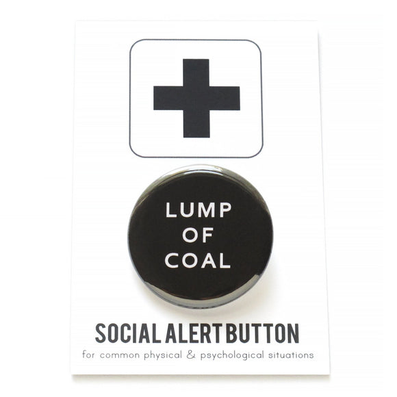 LUMP OF COAL <br> Holiday Pinback Button