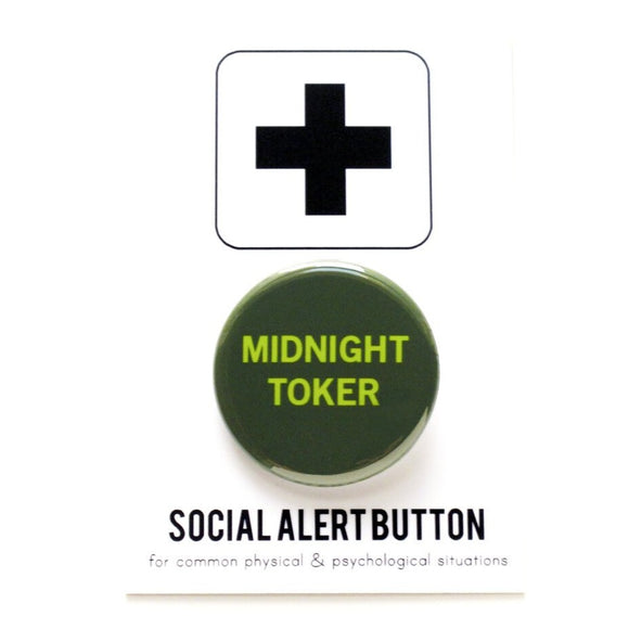 MIDNIGHT TOKER <br> Pinback Button