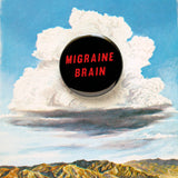 MIGRAINE BRAIN <br> Pinback Button