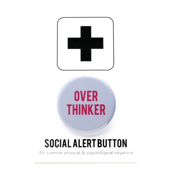 OVER THINKER <br> Pinback Button