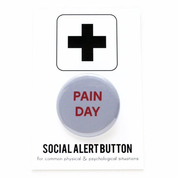 PAIN DAY <br> Pinback Button