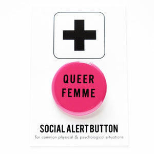 QUEER FEMME <br> Pinback Button