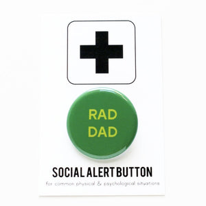 RAD DAD <br> Pinback Button