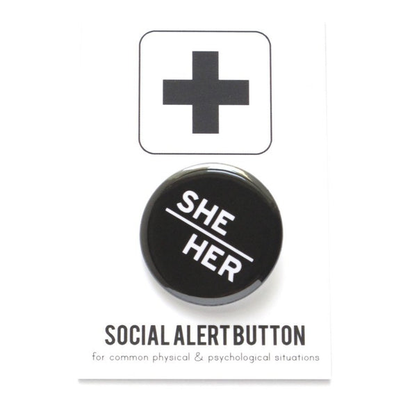 SHE/HER <br> Pinback Button