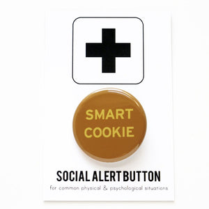 SMART COOKIE <br> Pinback Button