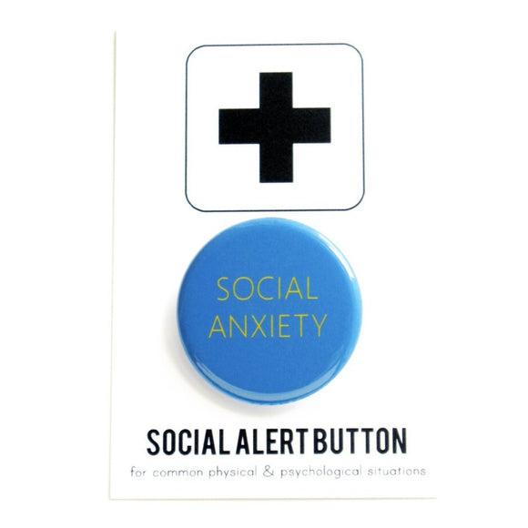 SOCIAL ANXIETY <br> Pinback Button