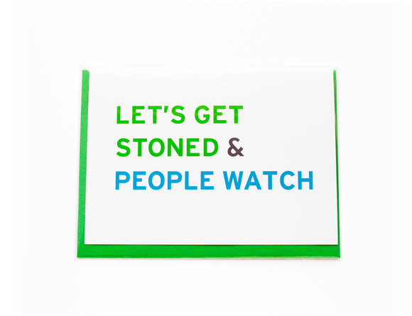 LET'S GET STONED & PEOPLE WATCHING <br> Smart Stoner Card