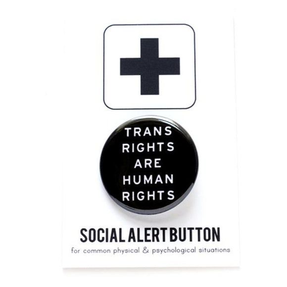 TRANS RIGHTS ARE HUMAN RIGHTS <br> Pinback Button