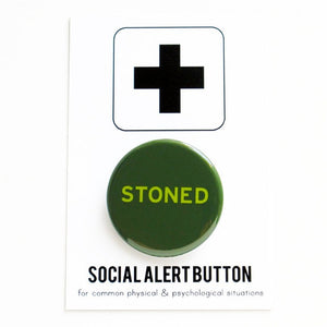 STONED <br> Pinback Button