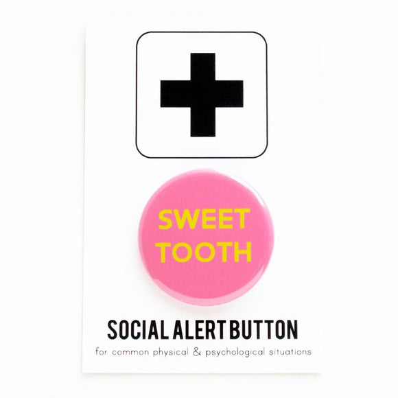 SWEET TOOTH <br> Pinback Button