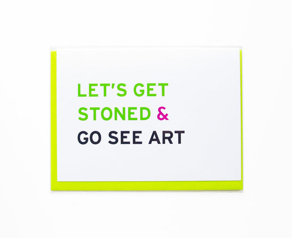 LET'S GET STONE & GO SEE ART <br> Smart Stoner Card